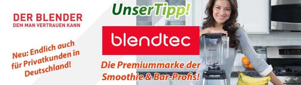 Blendtec-Hochleistungsmixer-Vertrauen-990x280